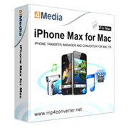 4Media iPhone Max for Mac
